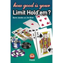 How Good Is Your Limit Hold'em
