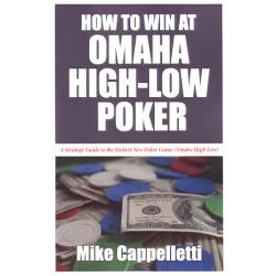 How to Win at Omaha Hi-Low Poker